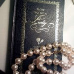 A ladylike life - how to be a lady and pearls