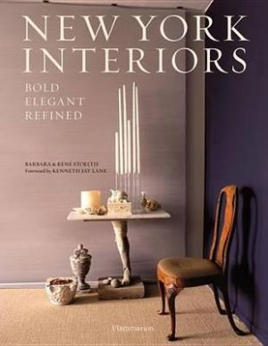 Barbara Stoeltie and Rene Stoeltie - New York Interiors - Bold Elegant Refined.jpg