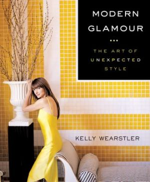 Kelly Wearstler - Modern Glamour - The Art of Unexpected Style.jpg