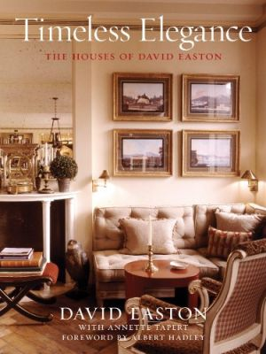 Timeless Elegance - The Houses of David Easton by David Easton.jpg