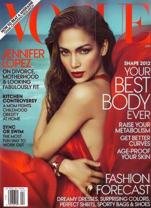 Vogue magazine covers - wah4mi0ae4yauslife.com - Jennifer Lopez US Vogue April 2012 Shape Issue.jpg