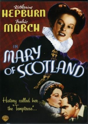 British monarchy films - Mary of Scotland 1936.jpg