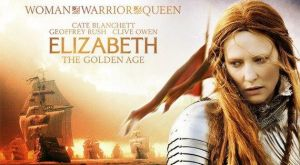 British monarchy movies - Elizabeth - The Golden Age 2007.jpg