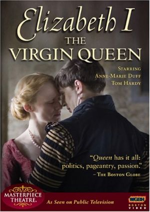British monarchy movies - The Virgin Queen 2005.jpg