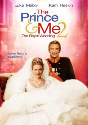 Films about royalty - The Prince & Me II - The Royal Wedding 2006.jpg