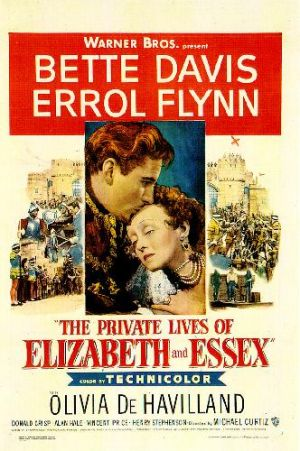 Films about royalty - The Private Lives of Elizabeth and Essex 1939.jpg