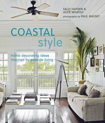 A beachy life books about beach house living for Seaside home decor ideas