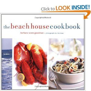 The Beach House Cookbook by Barbara Scott-Goodman and Rita Maas.jpg