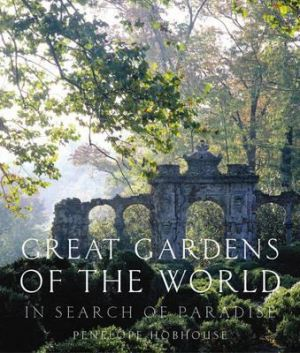 In Search of Paradise - Great Gardens of the World by Penelope Hobhouse.jpg