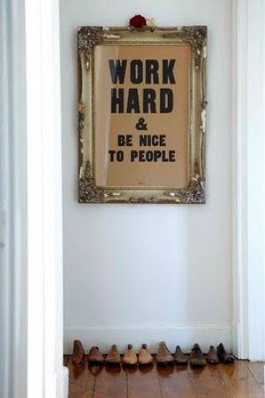 work-hard-and-be-nice-to-people.jpg