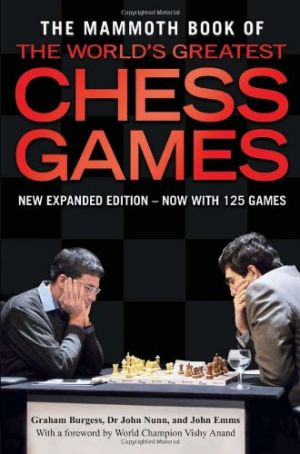 Gifts for men - The Mammoth Book of the Worlds Greatest Chess Games.jpg