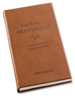Gifts for men - How to be a Gentleman book.jpg