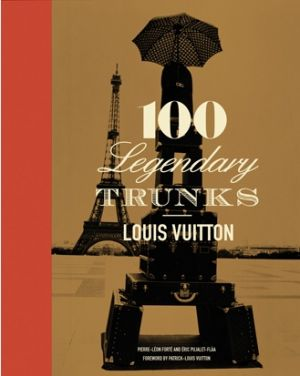 Gifts for men - Book - Louis Vuitton 100 Legendary Trunks.jpg