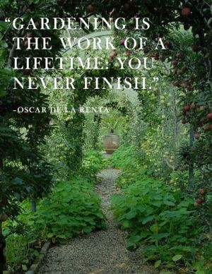 Oscar de la Renta quote - Connecticut garden.jpg