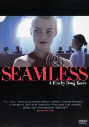 Fashion documentaries and TV shows - 2005 Seamless.jpg