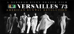 Fashion documentaries and TV shows - 2012 Versailles 73 - American Runway Revolution.jpg