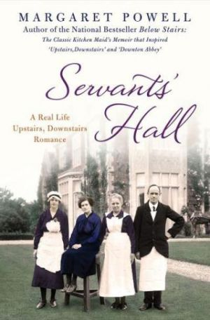 Servants Hall by Margaret Powell