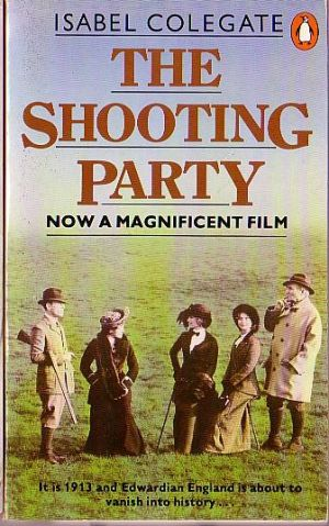 The Shooting Party - A Novel by Isabel Colegate
