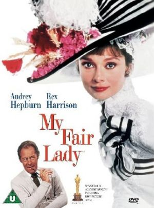 My Fair Lady 1964 - based on Pygmalion by George Bernard Shaw