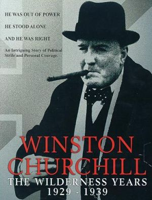 Winston Churchill - The Wilderness Years 1981